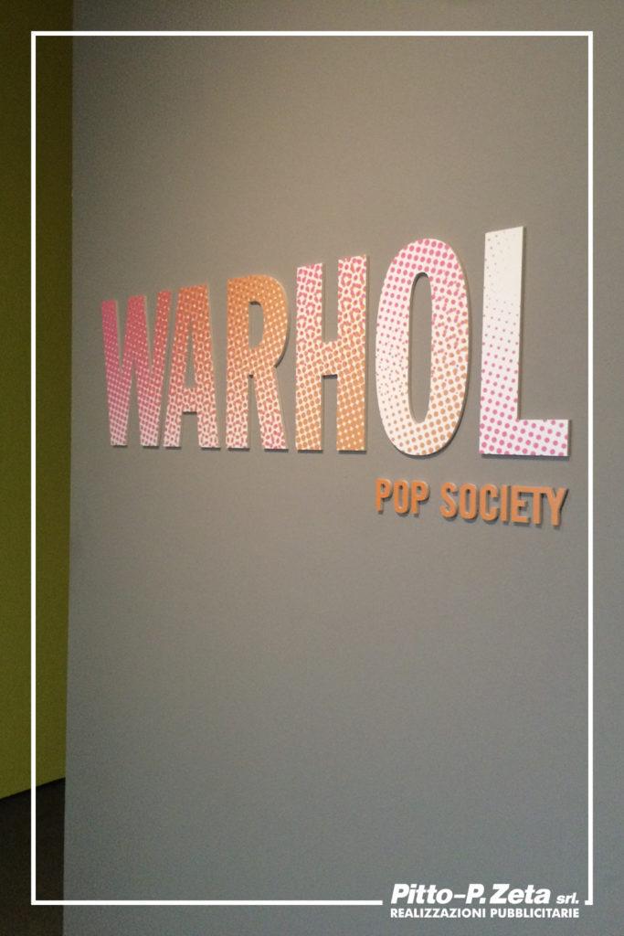 Allestimento mostra Warhol, Palazzo Ducale Genova. Scritta in rilievo, sagomata, forex 10 mm, stampa sul fronte.